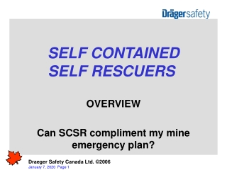 SELF CONTAINED SELF RESCUERS