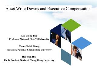 Liu-Ching Tsai  Professor, National Chia-Yi University Chaur-Shiuh Young