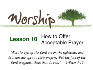 How to Offer Acceptable Prayer