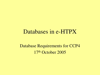 Databases in e-HTPX