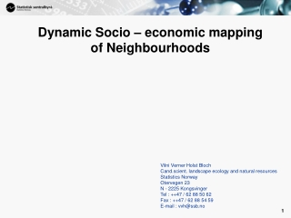 Dynamic Socio – economic mapping of Neighbourhoods