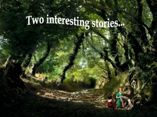Two interesting stories...
