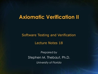 Axiomatic Verification II