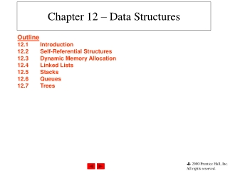 Chapter 12 – Data Structures