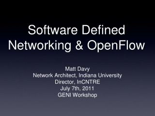 Software Defined Networking & OpenFlow