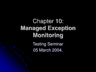 Chapter 10:  Managed Exception Monitoring