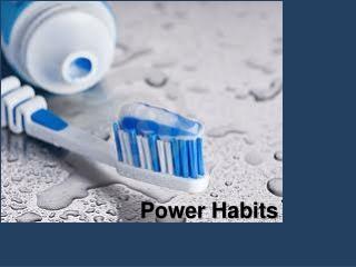 Power Habits