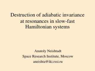 Destruction of adiabatic invariance at resonances in slow-fast Hamiltonian systems