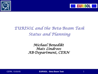 EURISOL and the Beta-Beam Task Status and Planning