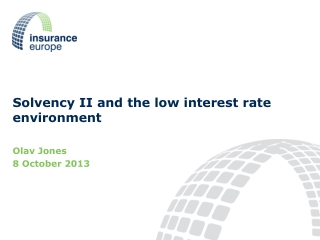 Solvency II and the low interest rate environment