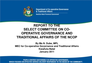 REPORT TO THE  SELECT COMMITTEE ON CO-OPERATIVE GOVERNANCE AND TRADITIONAL AFFAIRS OF THE NCOP