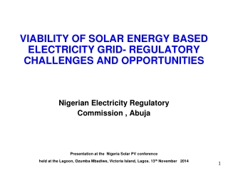 VIABILITY OF SOLAR ENERGY BASED ELECTRICITY GRID- REGULATORY CHALLENGES AND OPPORTUNITIES