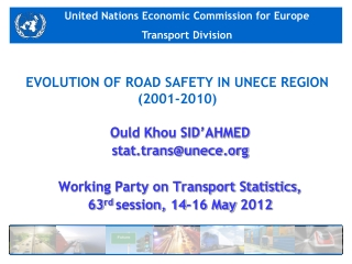 EVOLUTION OF ROAD SAFETY IN UNECE REGION (2001-2010)