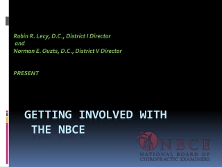 GETTING INVOLVED  WITH THE NBCE