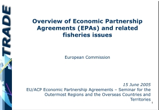 Overview of Economic Partnership Agreements (EPAs) and related fisheries issues