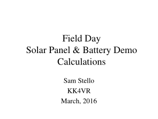 Field Day  Solar Panel & Battery Demo Calculations