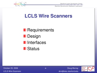 LCLS Wire Scanners