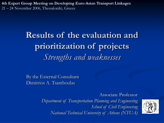 Results of the evaluation and prioritization of projects Strengths and weaknesses