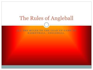 The Rules of Angleball