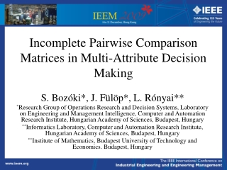 Incomplete Pairwise Comparison Matrices in Multi-Attribute Decision Making