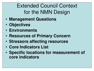 Extended Council Context  for the NMN Design