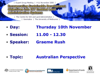 Day:  Thursday 10th November Session:  11.00 - 12.30 Speaker:  Graeme Rush