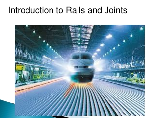 Introduction to Rails and Joints