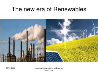 The new era of Renewables