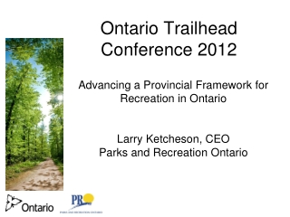 Ontario Trailhead Conference 2012