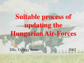 Suitable process of updating the Hungarian Air-Forces