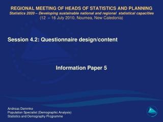Session 4.2:  Questionnaire design/content Information Paper 5 Andreas Demmke