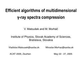 Efficient algorithms of multidimensional γ-ray spectra compression