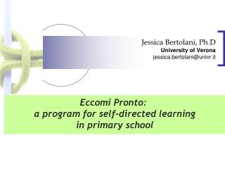 Jessica Bertolani, Ph.D University of Verona jessica.bertolani@univr.it