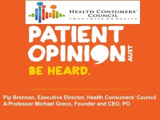 Pip Brennan, Executive Director, Health Consumers' Council