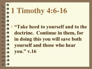 1 Timothy 4:6-16