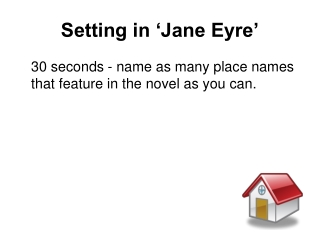Setting in 'Jane Eyre'