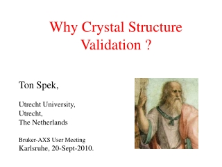 Why Crystal Structure Validation ?