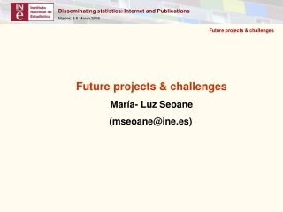 Future projects & challenges