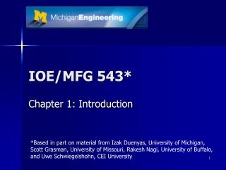 IOE/MFG 543*