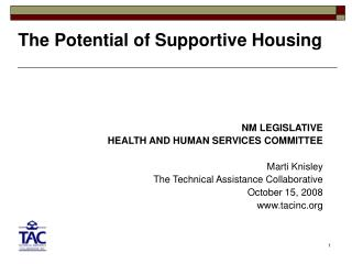 The Potential of Supportive Housing