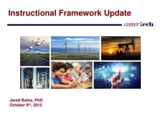 Instructional Framework Update