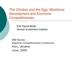 E&E Bureau Regional Competitiveness Conference Kiev, Ukraine June, 2009