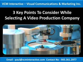 3 Key Points To Consider While Selecting A Video Production