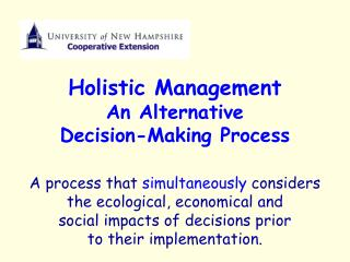 Holistic Management  An Alternative  Decision-Making Process