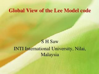 Global View of the Lee Model code