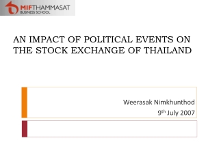 AN  IMPACT OF POLITICAL EVENTS ON  THE STOC K  EXCHANGE OF  THAILAND