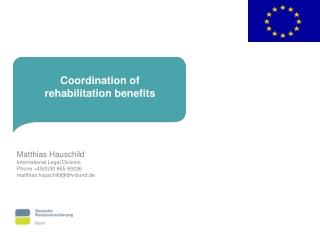 Matthias Hauschild International Legal Division Phone +49(0)30 865 89236