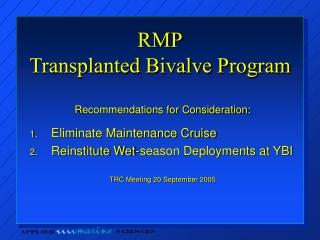 RMP Transplanted Bivalve Program