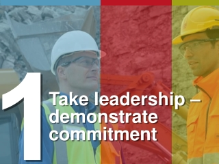 Take leadership – demonstrate commitment