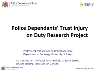 Police Dependants' Trust Injury on Duty Research Project